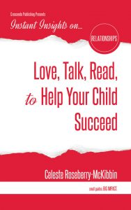 Love, Talk, Read to Help Your Child Succeed